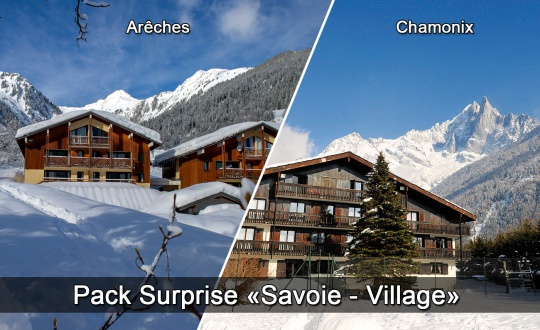 Pack Surprise Station Village Arêches ou Chamonix